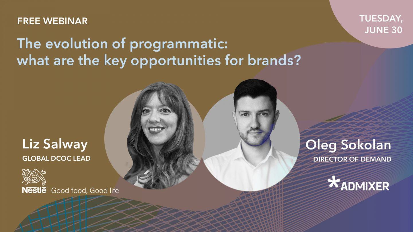 Безкоштовний вебінар «The evolution of programmatic: key opportunities for brands»